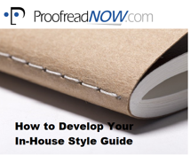 Click to download: How to Develop Your In-House Style GUide